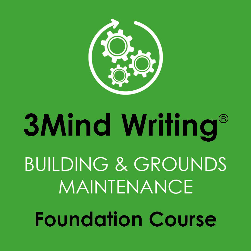 3Mind Writing® Buildings & Grounds Maintenance Foundation Course
